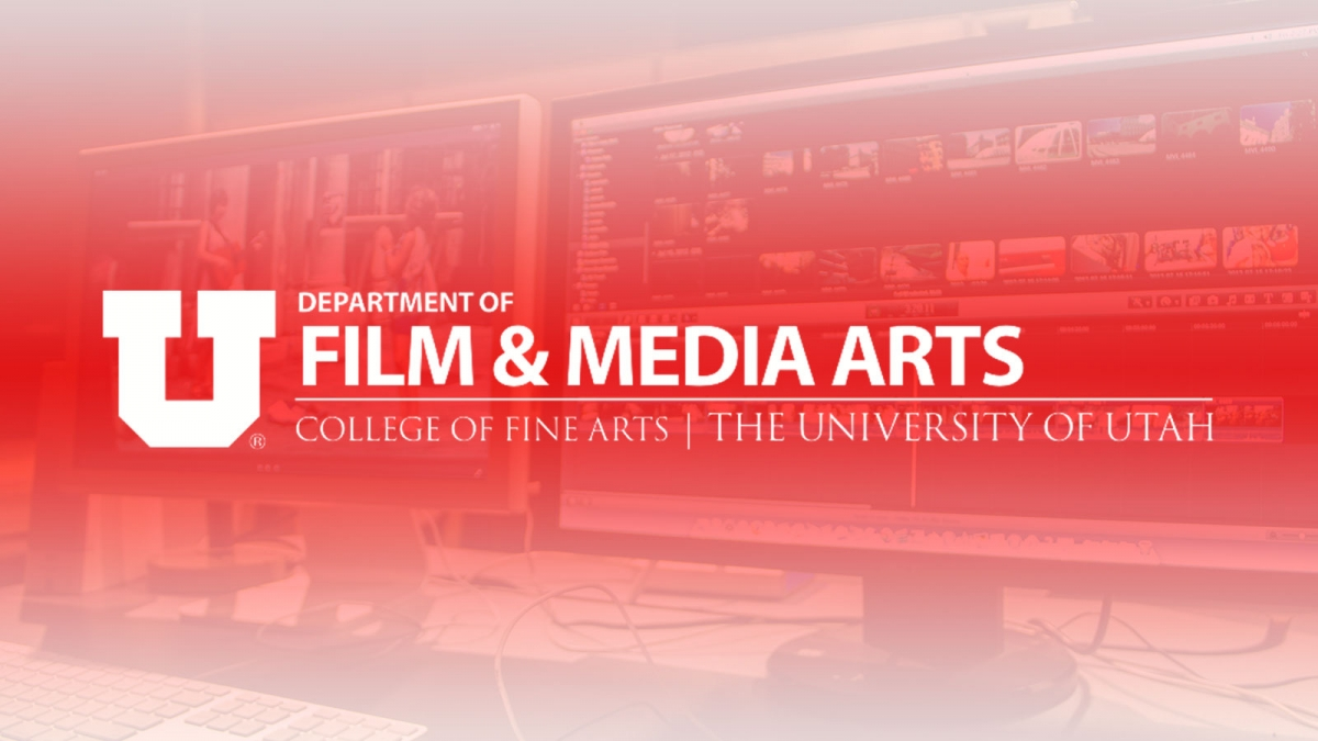 U of U Department of Film & Media Arts