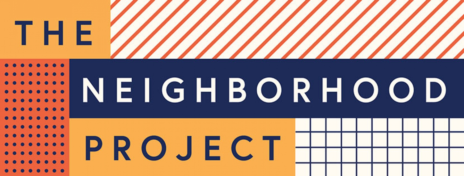 You're Invited: The Neighborhood Project Debut
